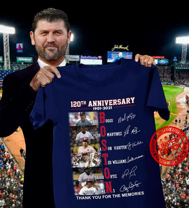 120th Anniversary 1901 2021 Boston Thank You For The Memories Shirt