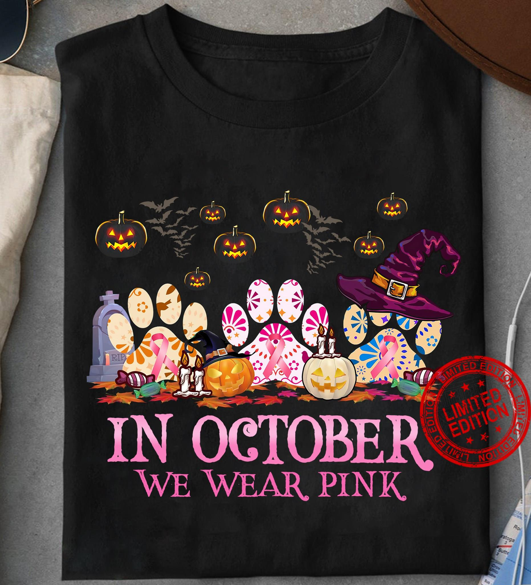 Paw Dogs In October We Wear Pink Happy Halloween Shirt
