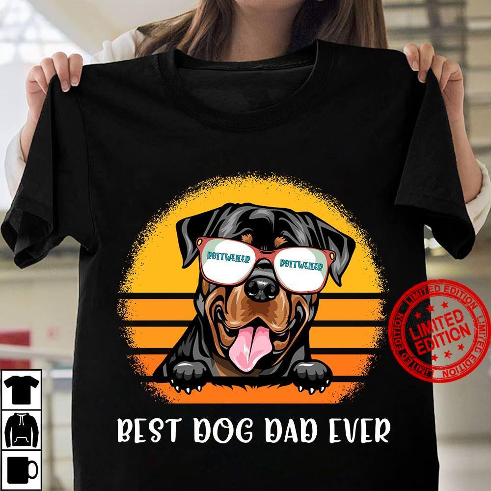Rottweiler Best Dog Dad Ever Shirt
