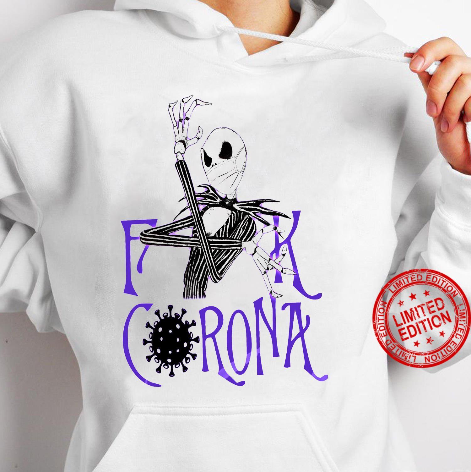 Skeleton Fuck Corona Shirt hoodie