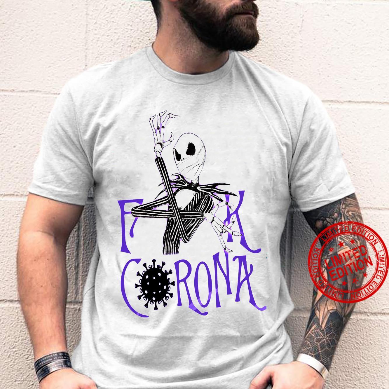 Skeleton Fuck Corona Shirt unisex