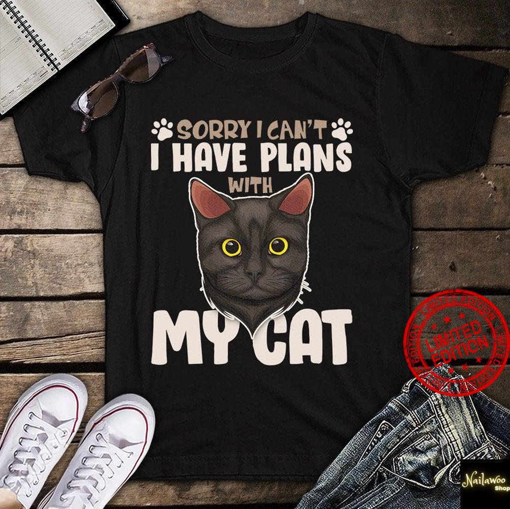 Sorry I Can't I Have Plans With My Bombay Cat Shirt