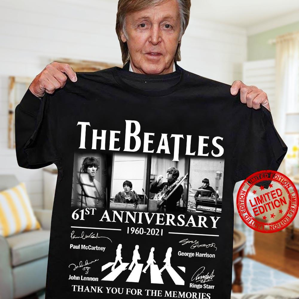 The Beatles 61st Anniversary 1960-2021 Thank You For The Memories Shirt