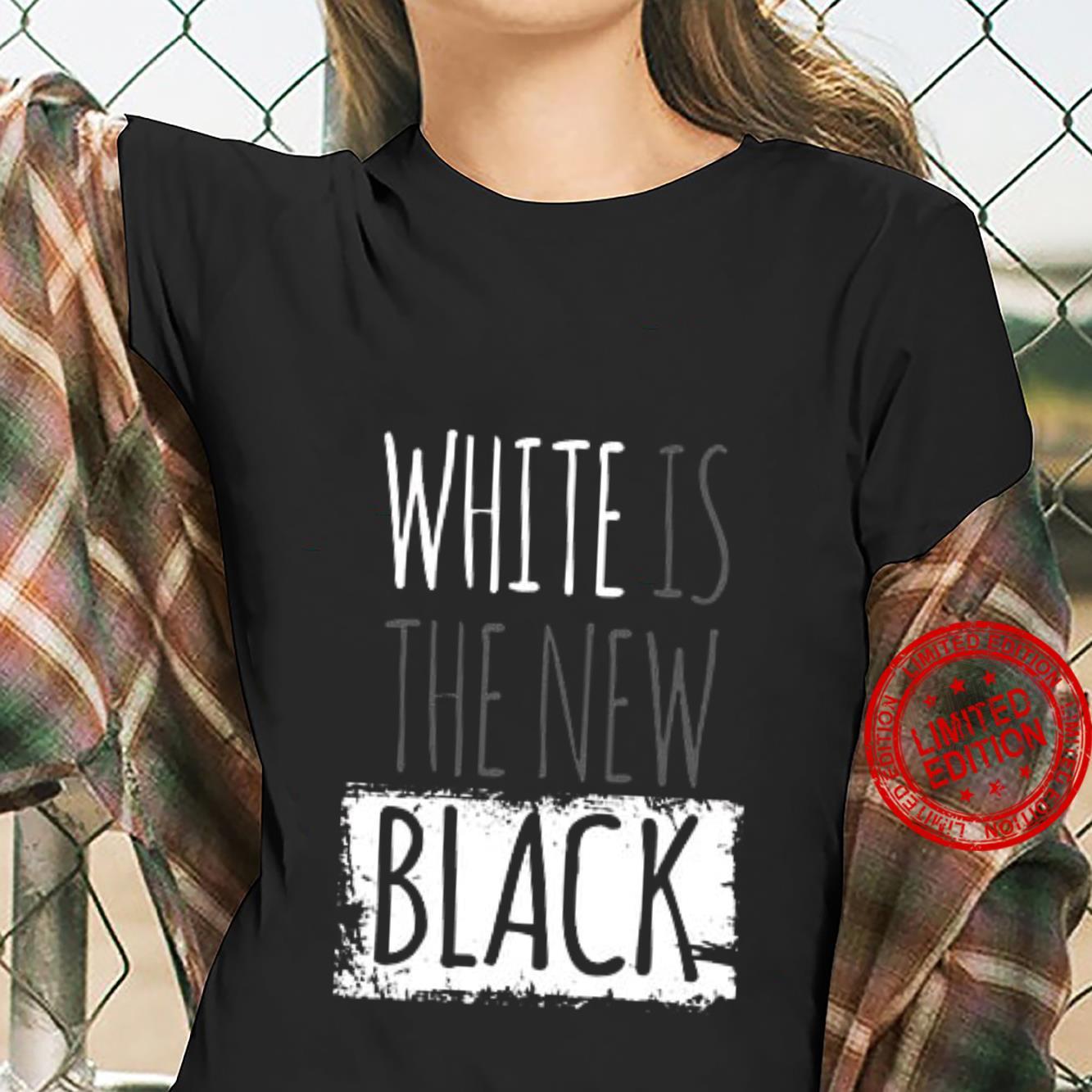 White Is The New Black Shirt ladies tee