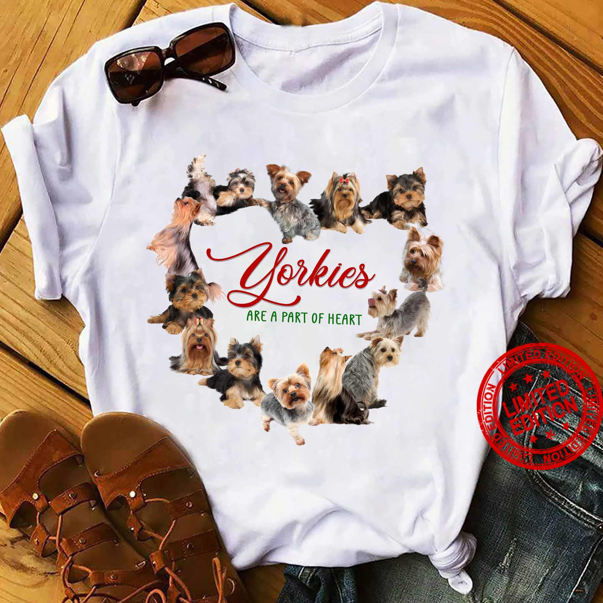 Yorkies Are A Part Of Heart Shirt