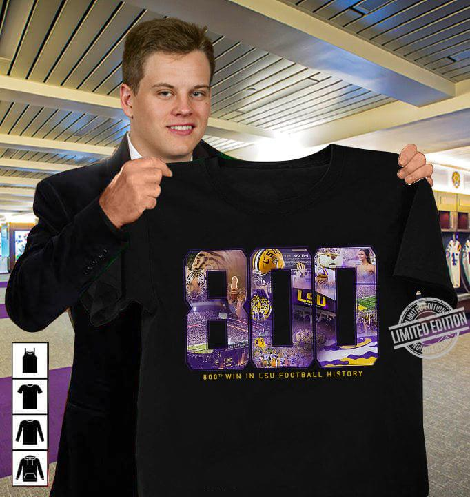 800th Win in LSU Football History Shirt