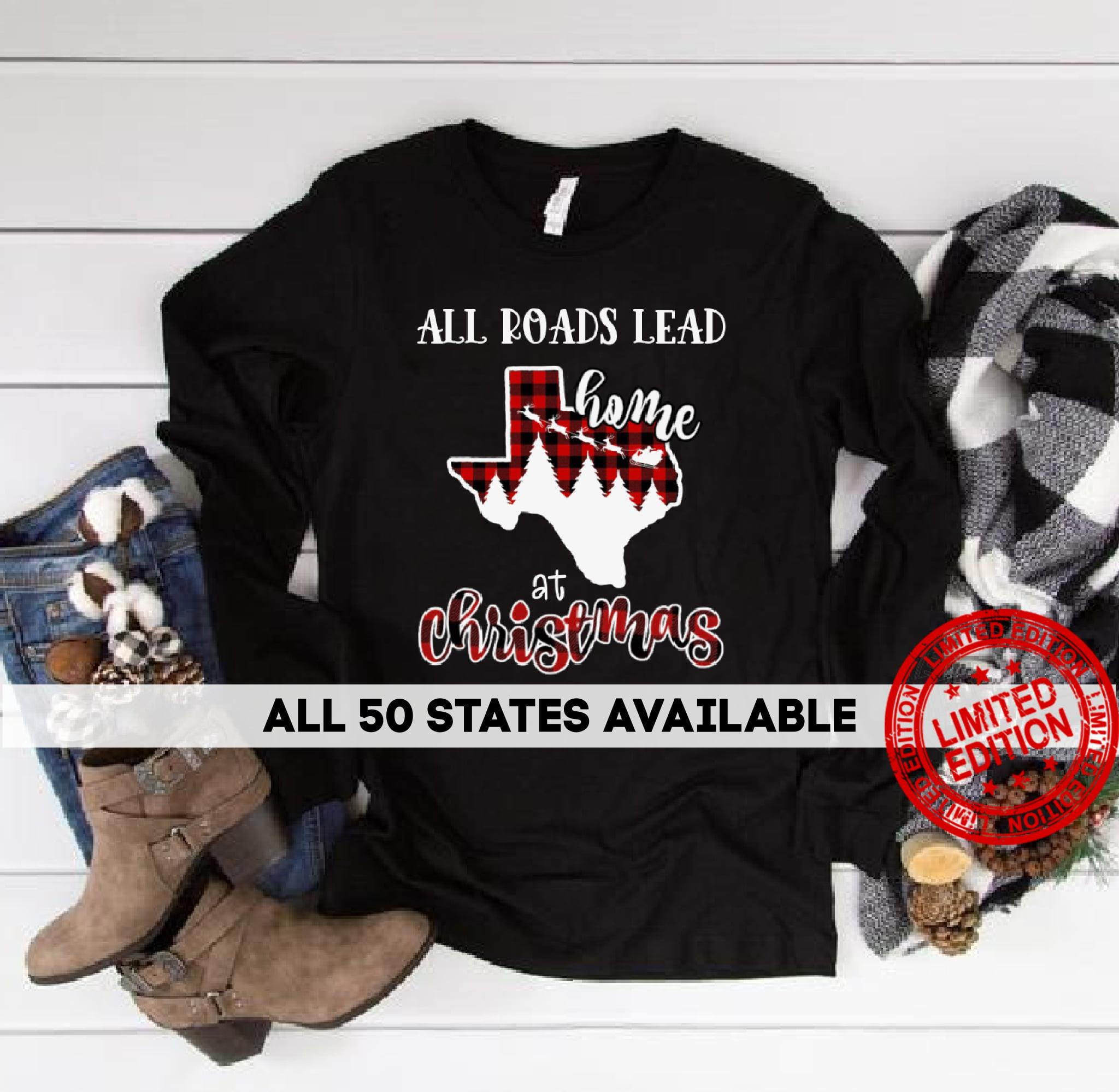 All Roads Lead Home At Christmas Shirt