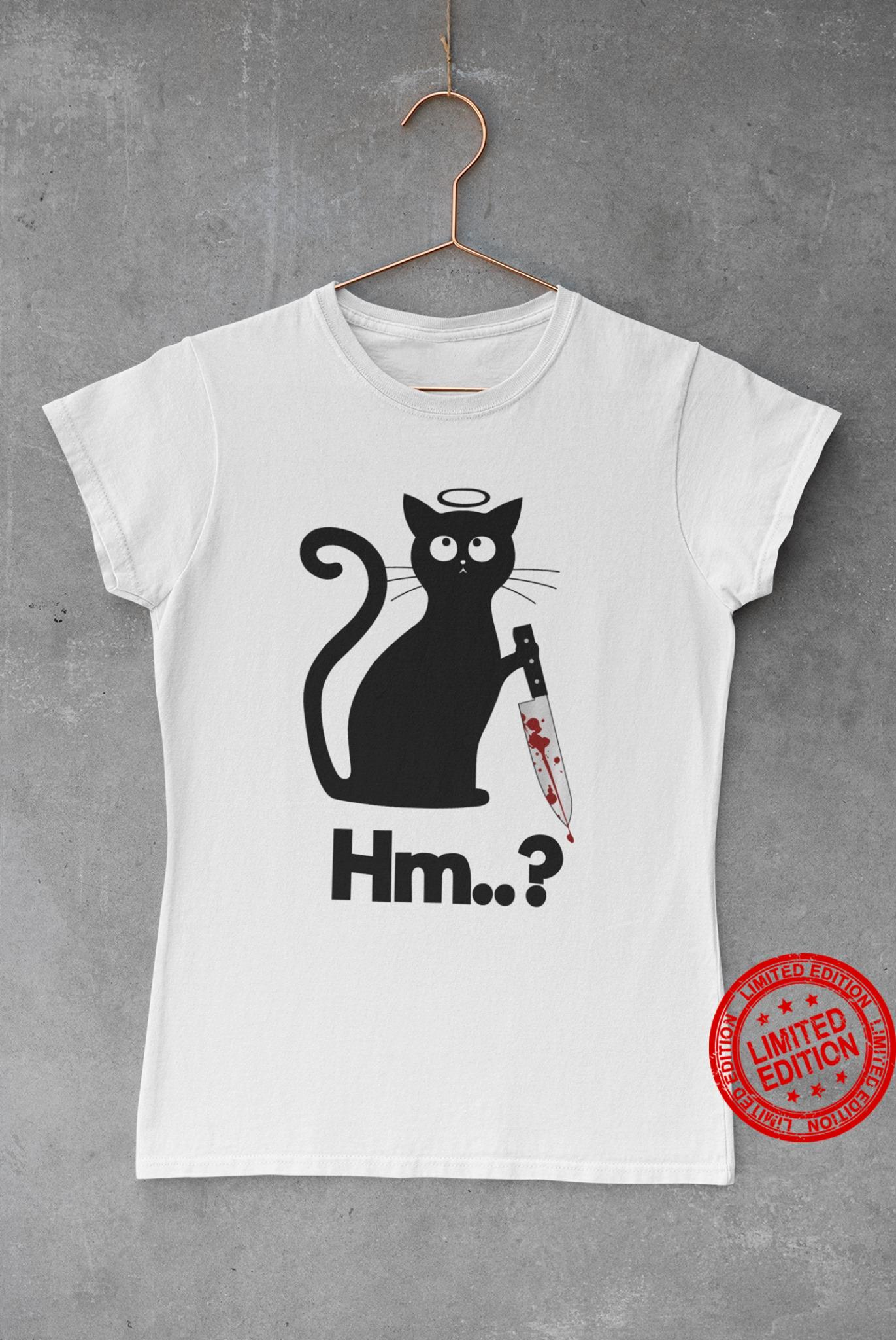 Angry Black Cat Hm.. Shirt