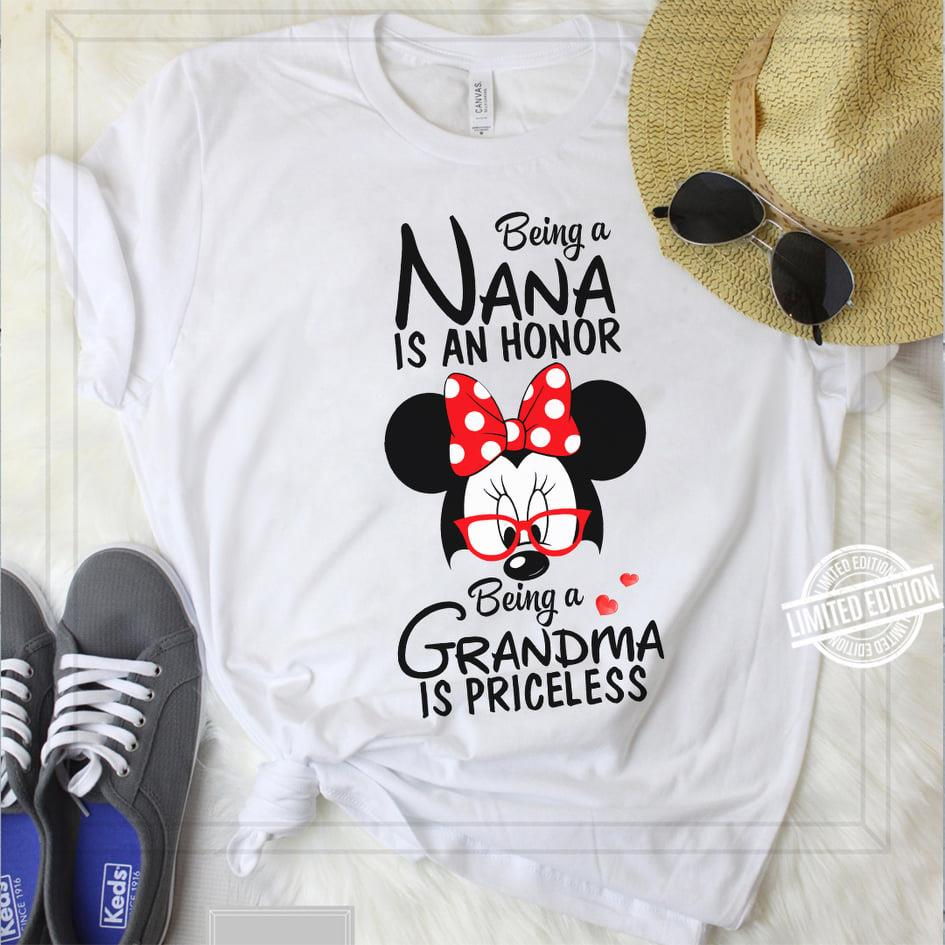 Being A Nana is An Honor Being A Grandma Is Priceless Shirt