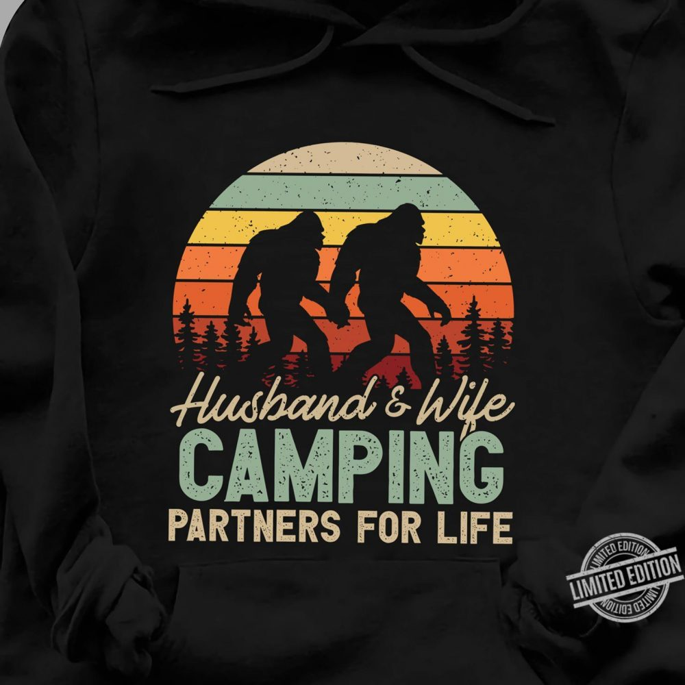 Bigfoot Husband & Wife Camping Partners For Life Shirt
