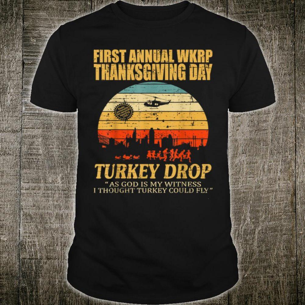 First annual wkrp thanksgiving day turkey drop shirt