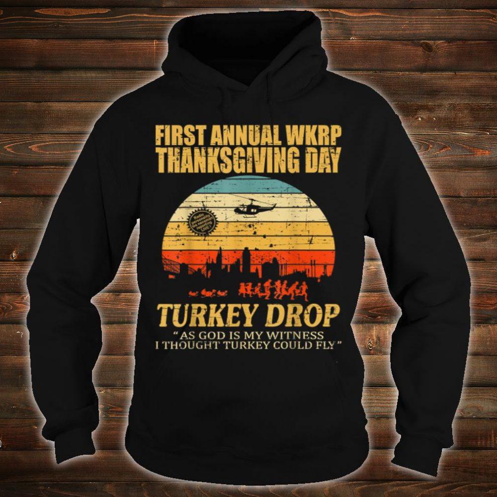 First annual wkrp thanksgiving day turkey drop shirt hoodie