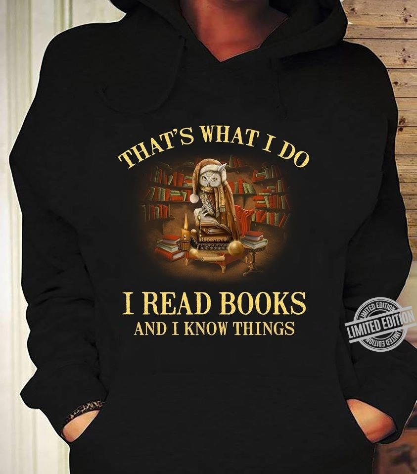 Fox that's what i do i read books and i know things shirt