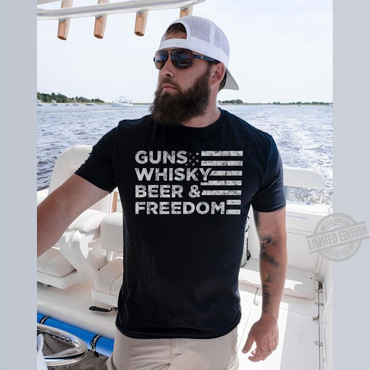 Guns Whisky Beer & Freedom Shirt