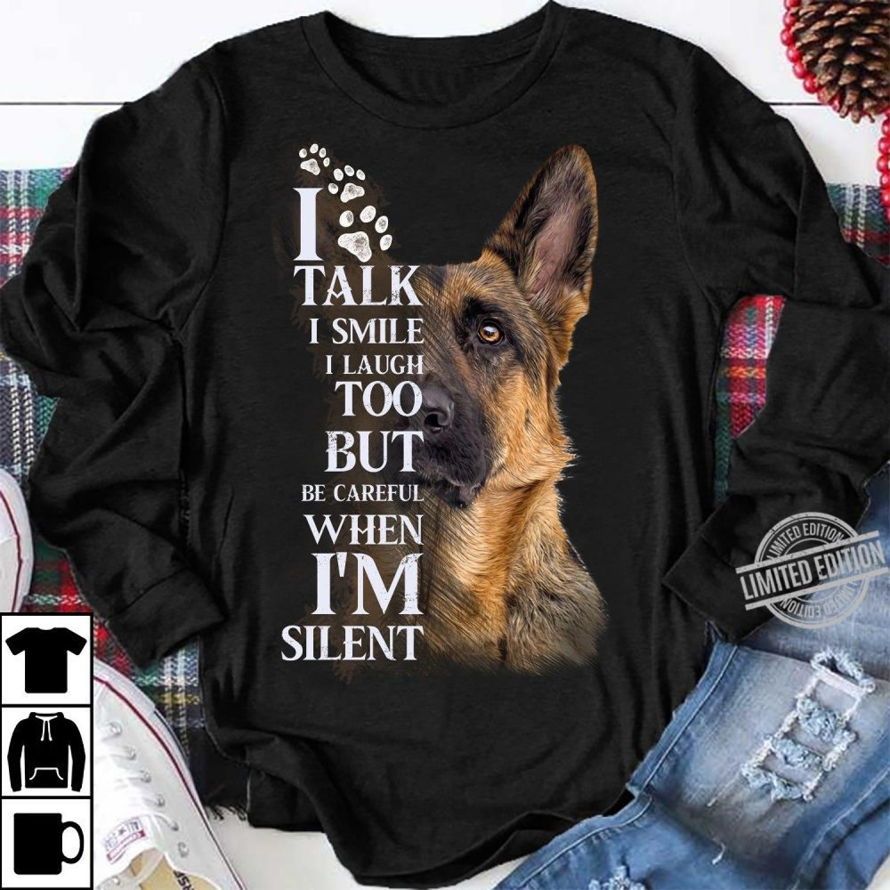 I Tale I Smile I Laugh Too But Be Careful When I'm Silent Shirt