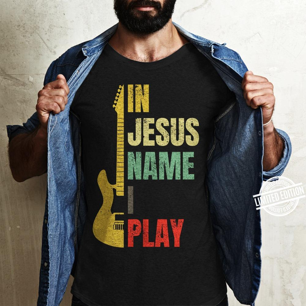 In Jesus name i play Shirt