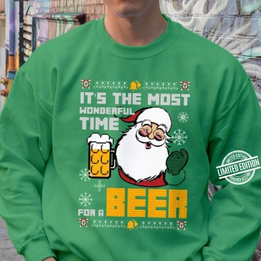 Its The Most Wonderful Time Foer A Beer Santa Shirt