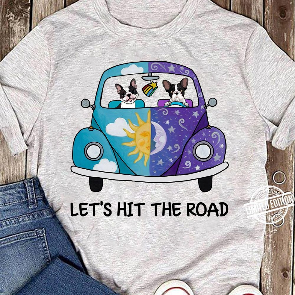 Let's Hit The Road Shirt