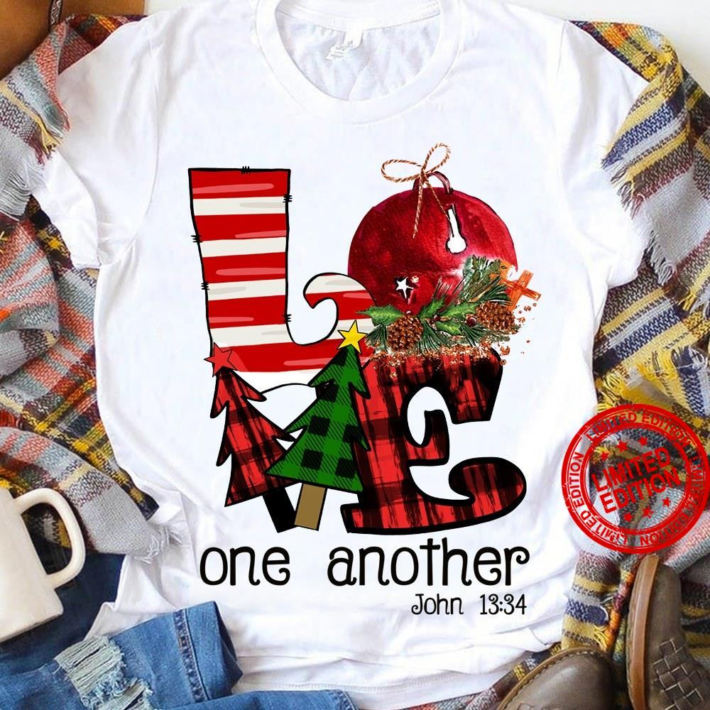 Love One Another John 13 34 Shirt