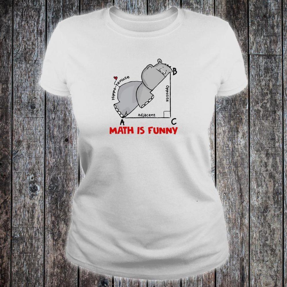 Math is funny hippo tenuse adjacent opposite shirt ladies tee
