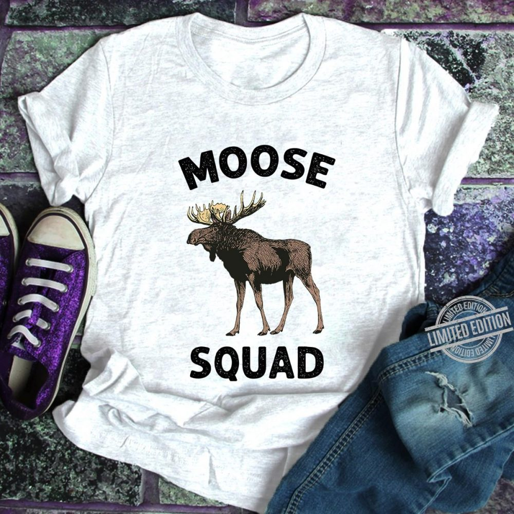 Moose Squad Shirt
