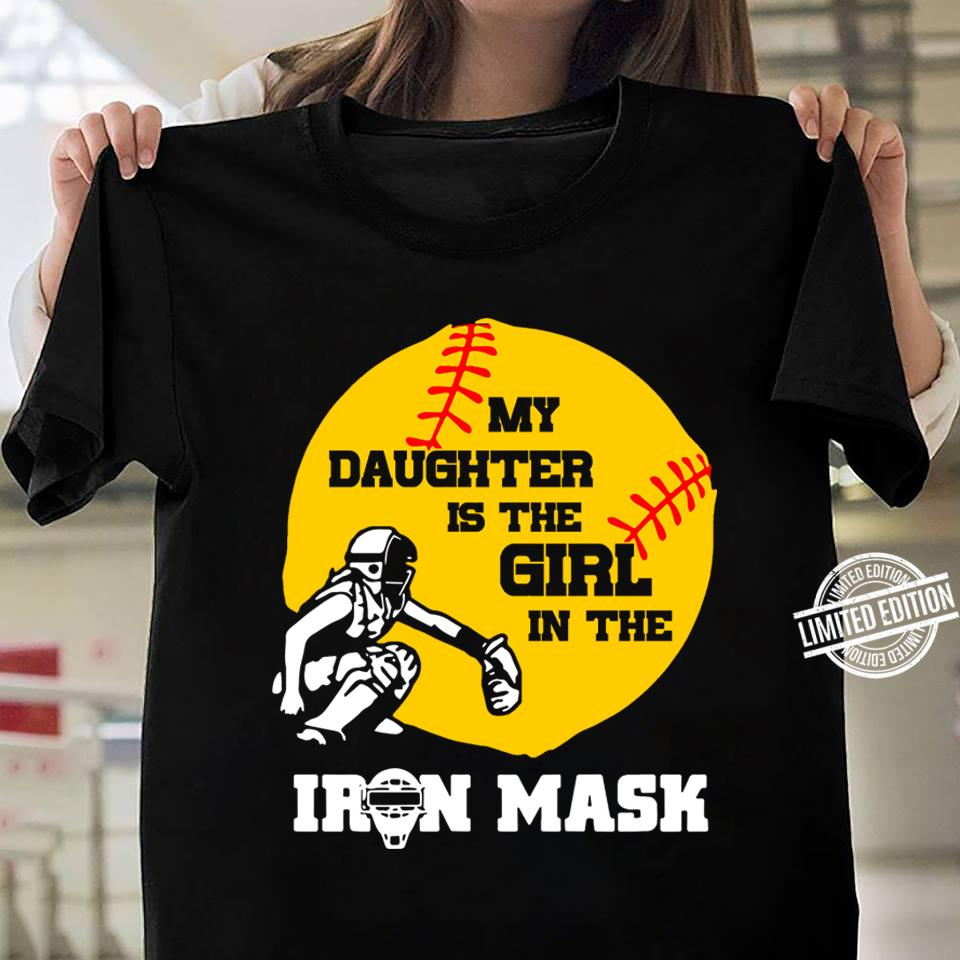 My Daughter Is The Girl In The Iron Mark Shirt