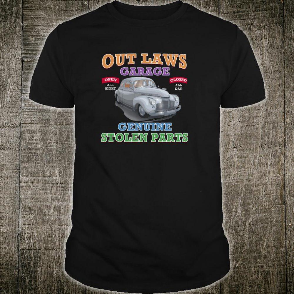 Outlaw Classic Car Garage Genuine Stolen Parts Shirt