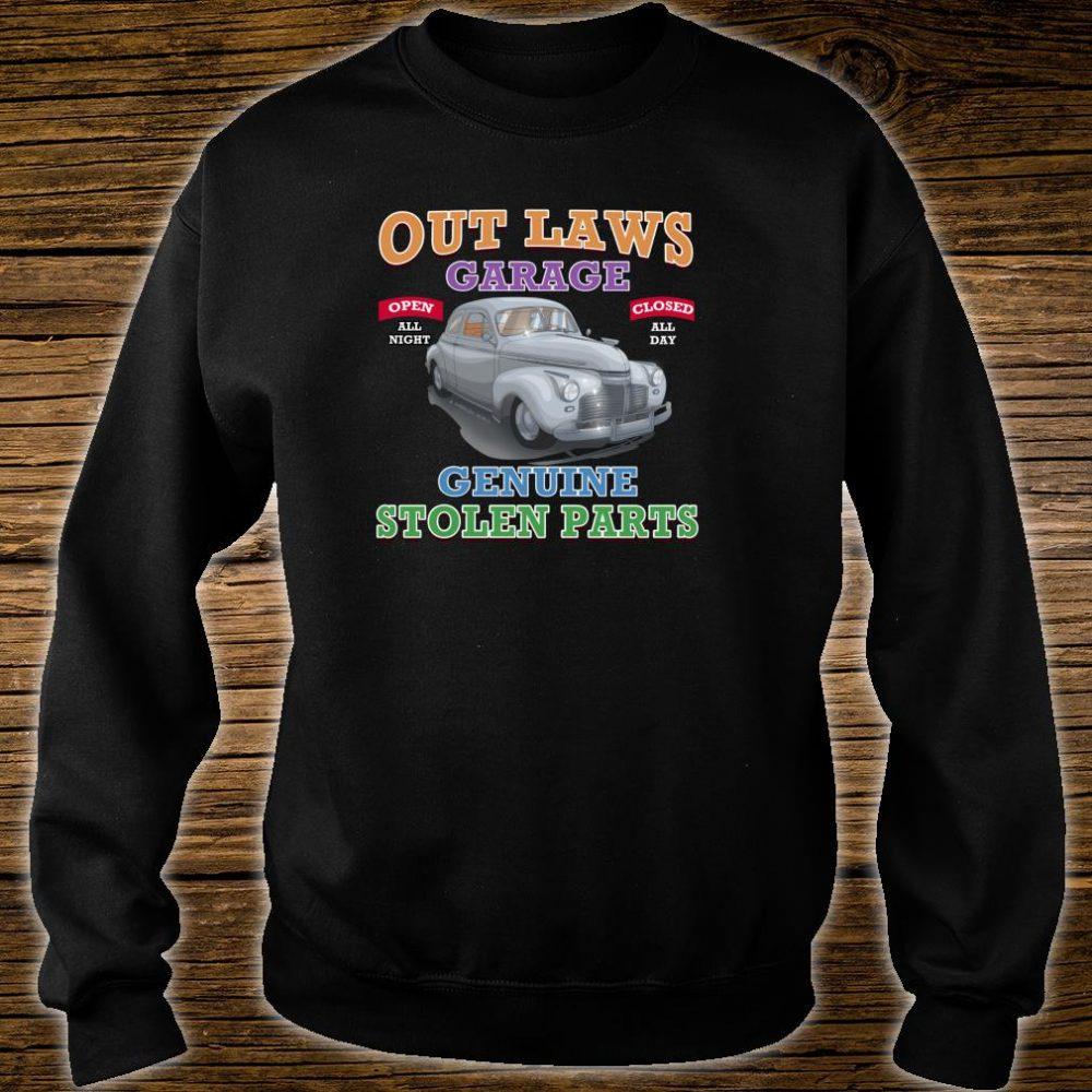 Outlaw Classic Car Garage Genuine Stolen Parts Shirt sweater