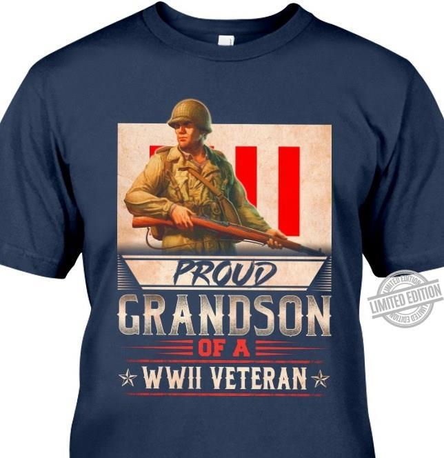 Proud Grandson Of A Wwii Veteran Shirt