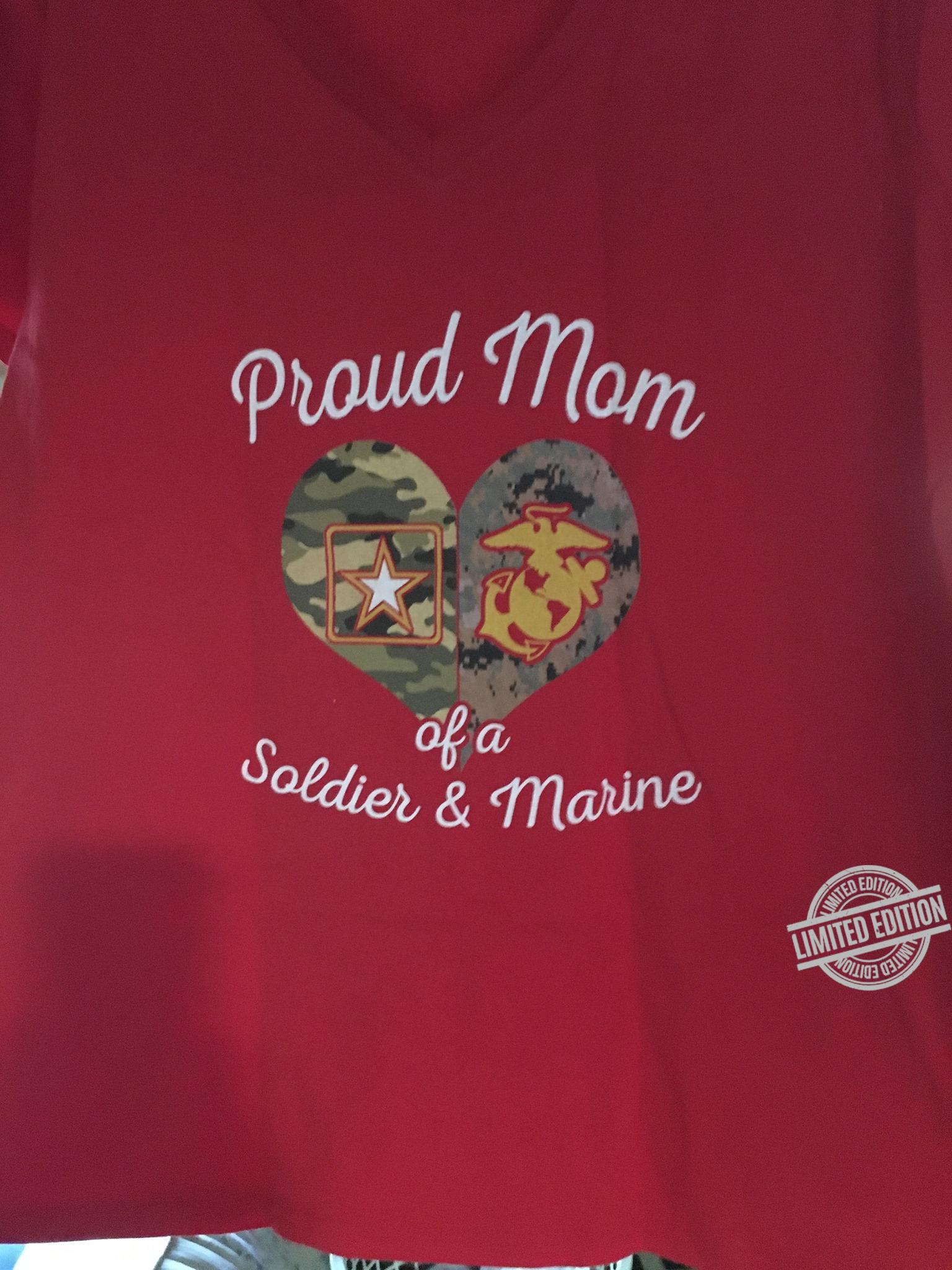Proud Mom Of A Soldier & Marine Shirt