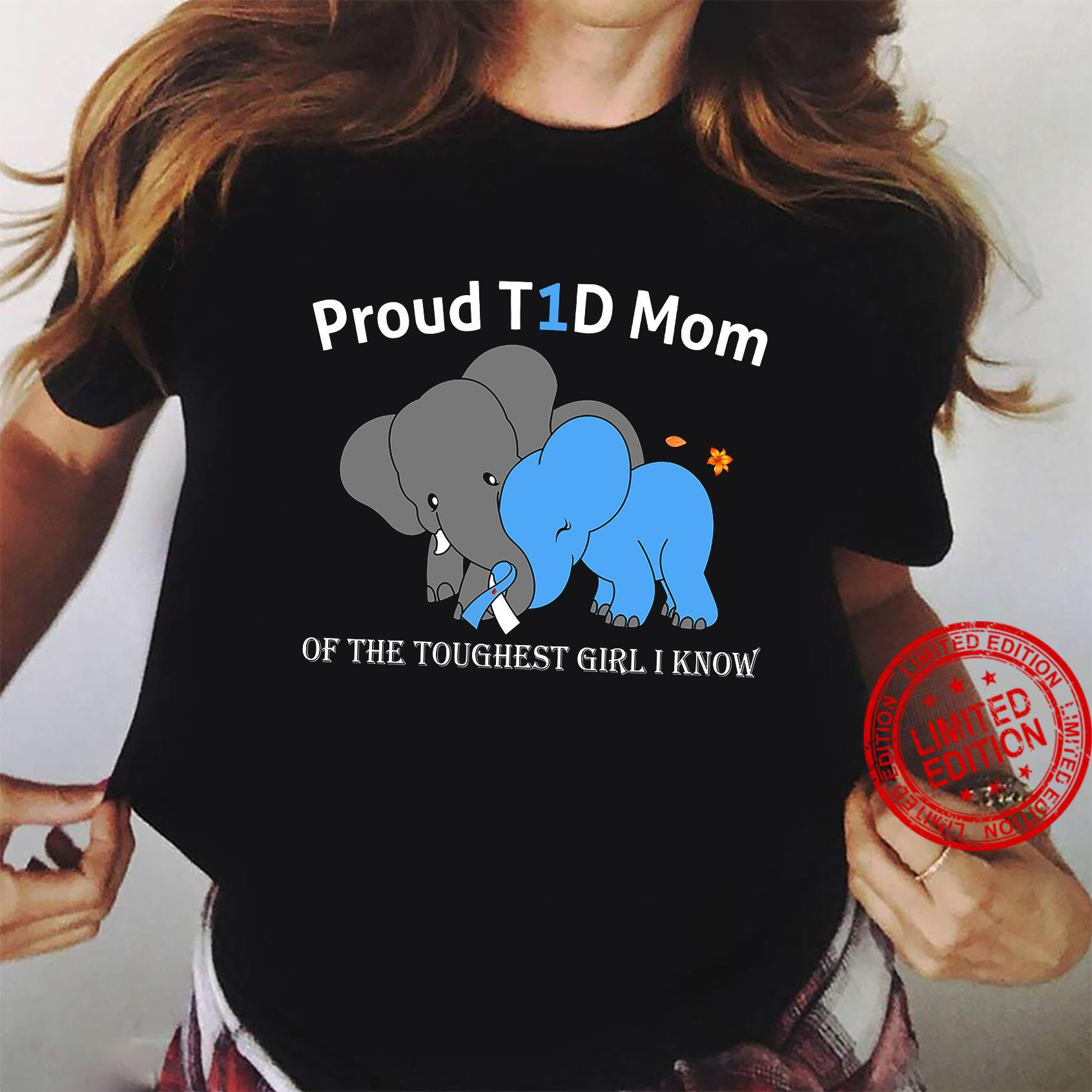 Proud T1D Mom Of The Toughest Girl I Know Shirt ladies tee