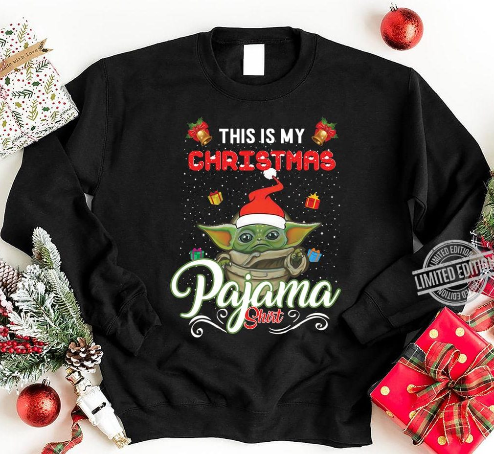 Santa baby Yoda This Is My Christmas Pajama Shirt