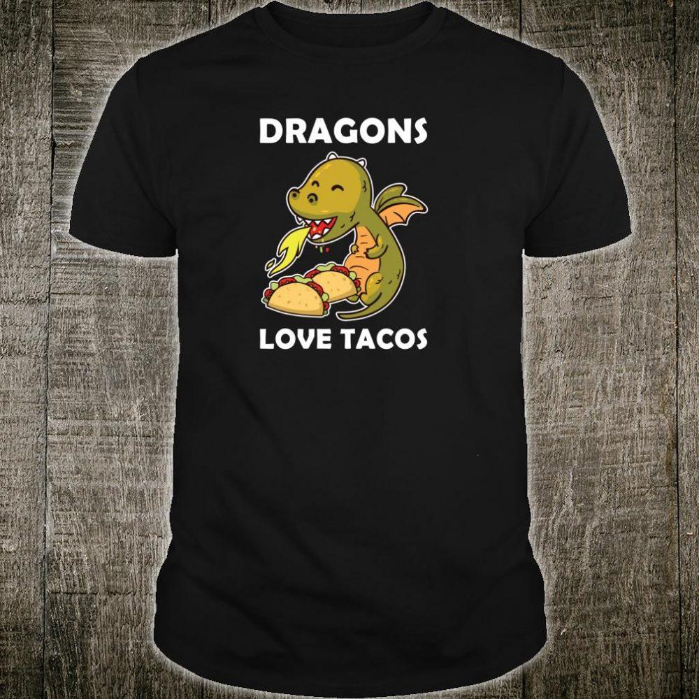 Tacos Like Dragons Shirt