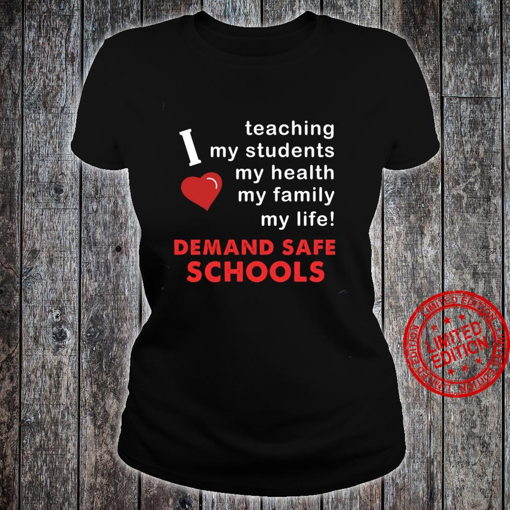 Teaching My Students My Health My Family My Life Demand Safe Schools Shirt ladies tee