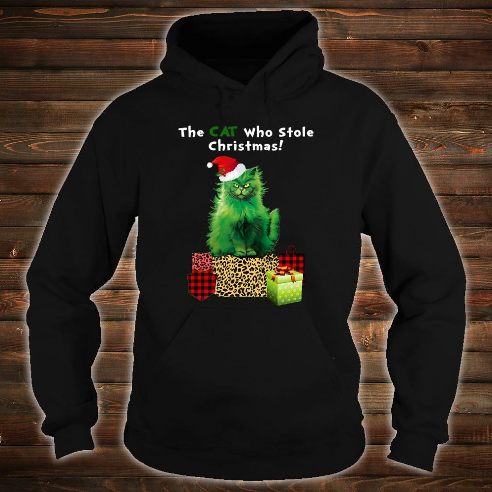 That cat who stole Christmas shirt hoodie