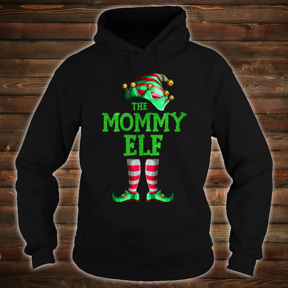 The Mommy Elf Family Matching Group Christmas Shirt hoodie