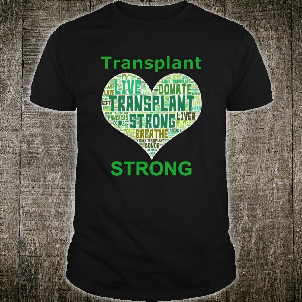 Transplant Strong Heart Word Art Lung Kidney Heart Liver Shirt