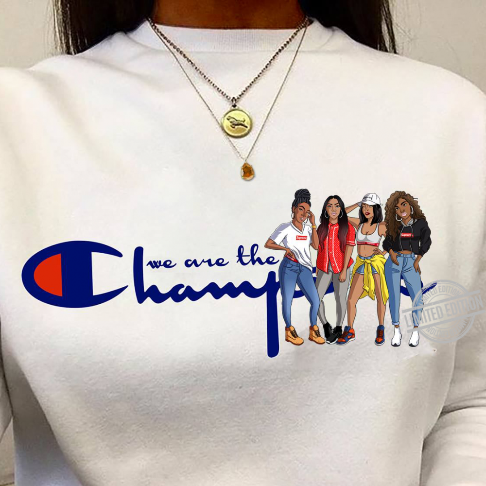 We Are The Champion Shirt