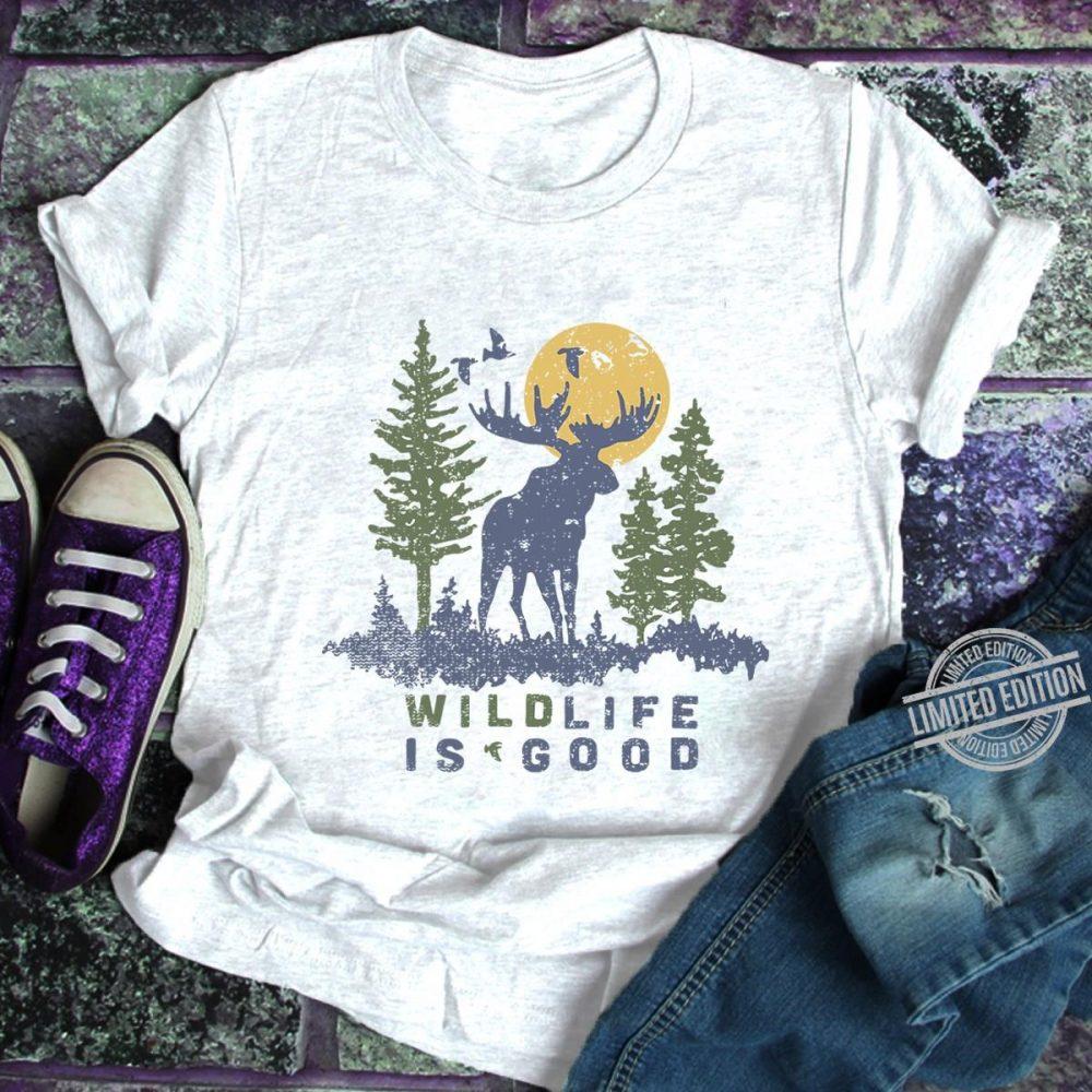 Wildlife Is Good Shirt