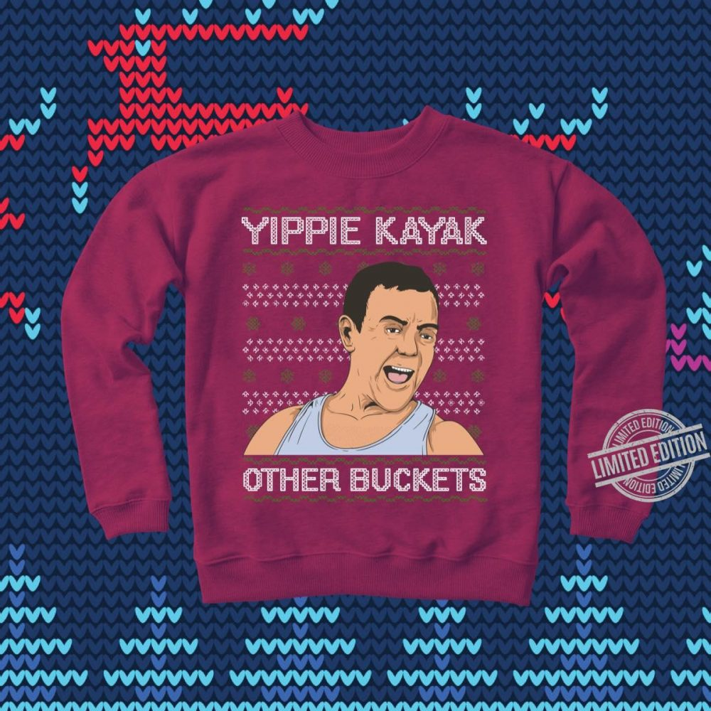 Yippie Kayak Other Buckets Shirt