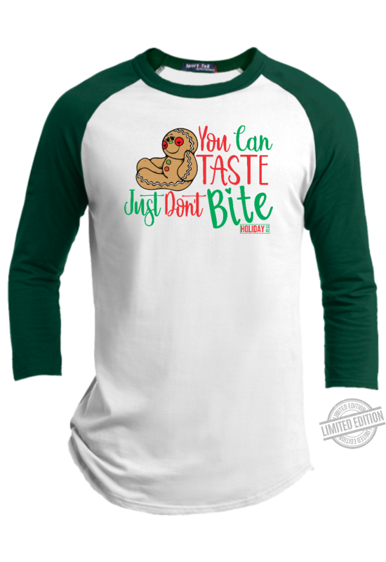 You Can Taste Just Don't Bie Shirt